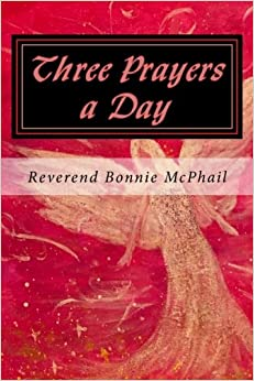 Three Prayers a Day: Believing for the Impossible: Volume 11