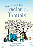 img - for Farmyard Tales - Tractor in Trouble (First Reading Level 2) book / textbook / text book