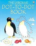 Dot-to-Dot Book, Karen Bryant-Mole and Jenny Tyler, 0794506992