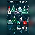 Havblik | Kristín Marja Baldursdóttir
