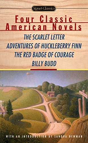 Four Classic American Novels: The Scarlet Letter, Adventures of Huckleberry Finn, The RedBadge Of Courage, Billy Budd