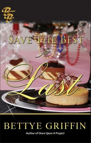 Download Save The Best For Last ebook