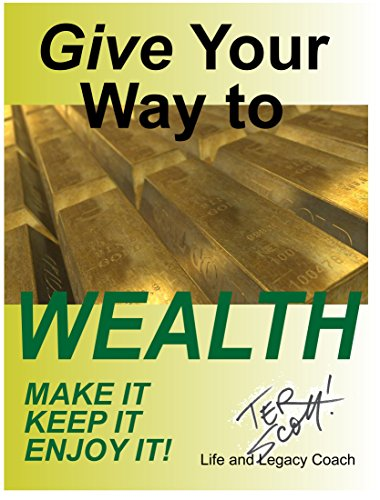 Give Your Way to Wealth by [Scott, Terry (Ter)]