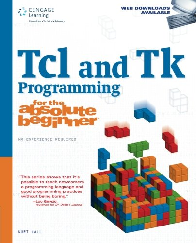 Price comparison product image Tcl and Tk Programming for the Absolute Beginner