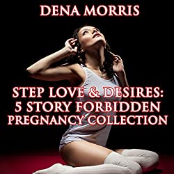 Step Love & Desires 5 Story Forbidden Pregnancy Collection