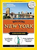 Walking New York, U. S. National Geographic Society Staff, 1426208731