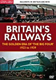 Britain's Railways: The Golden Age Of The Big Four' 1923 to 1939 [DVD]