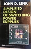 Simplified Design of Switching Power Supplies, Lenk, John D., 0750695072