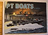 PT Boats in Action, T. Garth Connelly, 0897473124