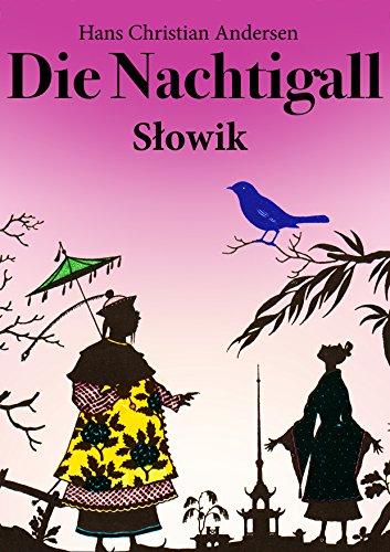 des-kaisers-nachtigall-deutsch-polnisch-ausgabe-illustriert-slowik-wydanie-niemiecki-polski-ilustrow