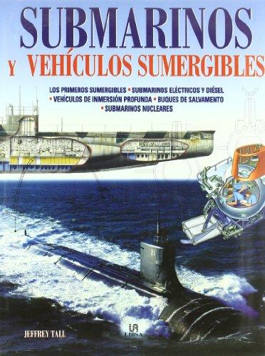 Descargar Libro Submarinos Y Vehículos Sumergibles Jeffrey Tall