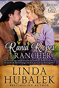 Rania Ropes A Rancher by Linda K. Hubalek ebook deal