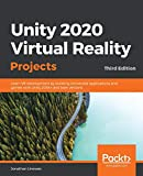 Unity 2020 Virtual Reality Projects: Learn VR
