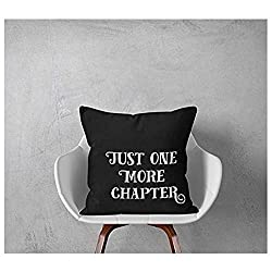 Just One More Chapter Pillowcase, Read Pillow Cover, Bookworm pillowcase, Book Nerd Pillow Cover, Reading Pillowcase Quotes, Book Pillow Case, 16x16, Gift for Friends
