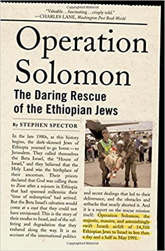 Operation Solomon: The Daring Rescue of the Ethiopian Jews