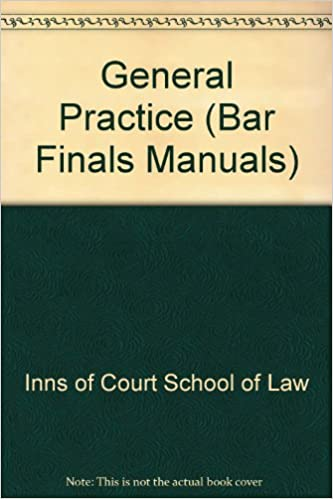 General Practice (Bar Finals Manuals)