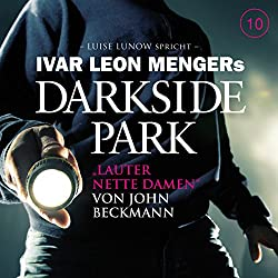 Lauter nette Damen (Darkside Park 10)