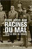 Image de Aux racines du mal (French Edition)
