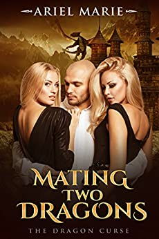 Mating Two Dragons (The Dragon Curse Book 1) by [Marie, Ariel]