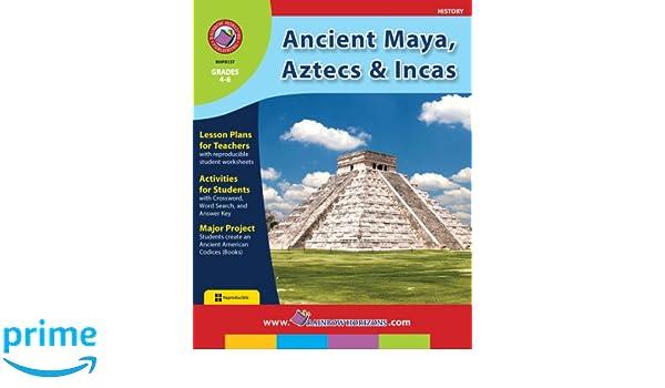 Amazon.com: Ancient Maya, Aztecs & Incas (History: Grades 4-6 ...