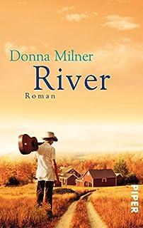 Resultado de imagen de River by Donna Milner