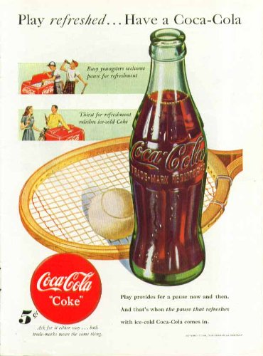 Play refreshed Have a Coca-Cola ad 1948 tennis racket & cooler
