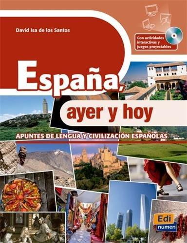 España, ayer y hoy + CD-ROM (Spanish Edition)