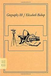 Geography III: Poems (FSG Classics)