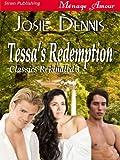 Tessa's Redemption [Classics Rekindled 3] (Siren Publishing Menage Amour)