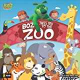 BOZ Takes You to the Zoo (BOZ Series)