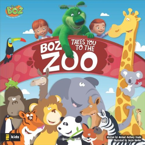 BOZ Takes You to the Zoo (BOZ Series) by Zonderkidz