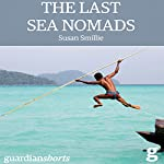The Last Sea Nomads: Guardian Shorts, Book 20 | Susan Smillie