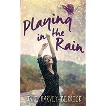 Playing in the Rain by Jane Harvey-Berrick (2014-05-15)