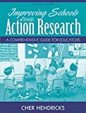 Improving Schools Through Action Research: A Comprehensive Guide for Educators (2nd Edition)