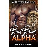 Bad Blood Alpha (Bad Blood Shifters Book 5)