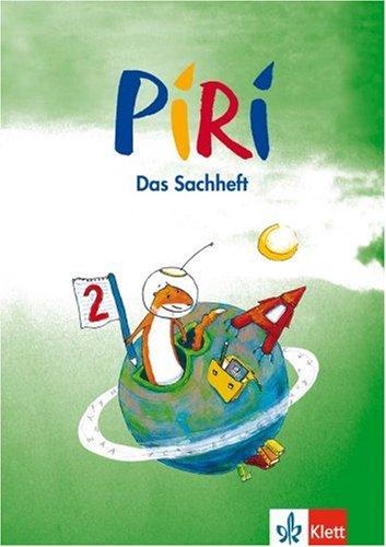 piri-das-sachbuch-2-schuljahr-arbeitsheft-fr-bremen-hamburg-niedersachsen-schleswig-holstein-sachsen-anhalt-brandenburg-berlin-und-mecklenburg-vorpommern