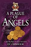 A Plague of Angels, P. F. Chisholm, 1890208434