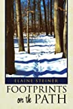 Footprints on the Path, Elaine Steiner, 1441575413