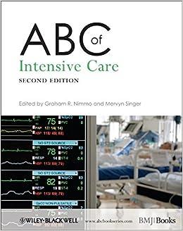 ABC of Intensive Care: Graham R  Nimmo, Mervyn Singer: 9781405178037
