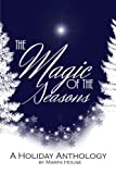 img - for The Magic of the Seasons book / textbook / text book