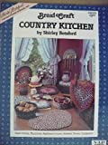 img - for Braid Craft Country Kitchen #86000 book / textbook / text book