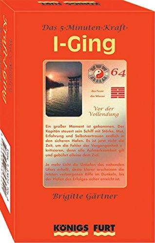 Das 5-Minuten Kraft I Ging Sondereinband – 1. Dezember 2004 Brigitte Gärtner Königsfurt-Urania Verlag 3898757048 Tarot