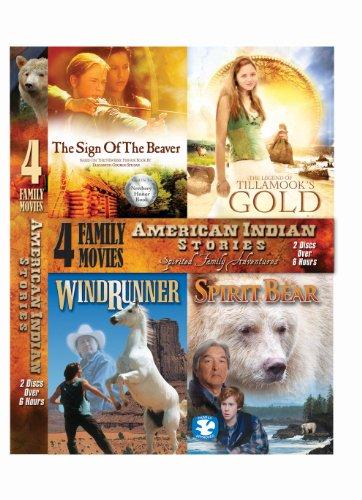 American Indian Stories - The Sign Of The Beaver , The Legend Of Tillamook's Gold , Windrunner , Spirit Bear