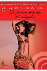 Los placeres de la hija del embajador (Incontinentes Erotismo) (Spanish Edition) Paperback