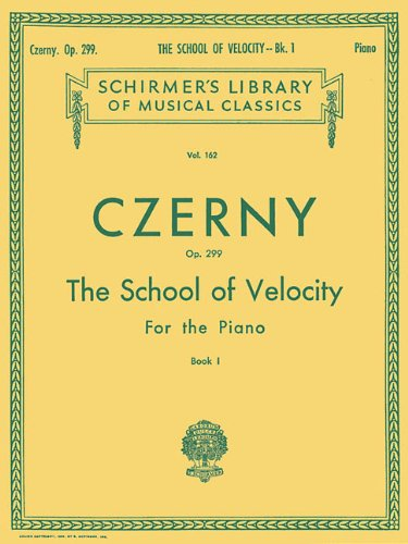 Czerny School of Velocity for the Piano, Op. 299 - Book 1 (Schirmers Library Of Musical Classics, Vol. 162) (Tapa Blanda)
