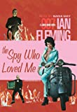 The Spy Who Loved Me: Library Edition (James Bond)