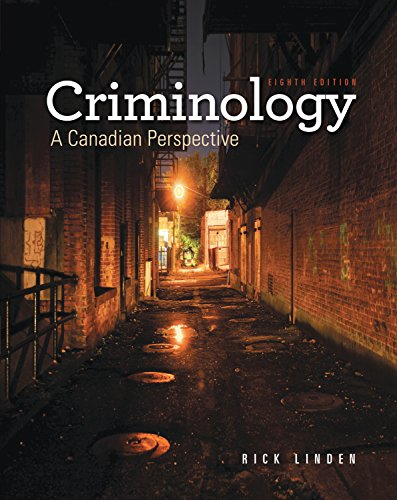 Criminology: A Candian Perspective 8th Edition