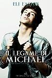 Download Il legame di Michael (Sex in Seattle Vol. 3) (Italian Edition) in PDF ePUB Free Online