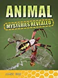 Animal Mysteries Revealed, James Bow, 0778774120