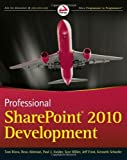 img - for Professional SharePoint 2010 Development by Thomas Rizzo (2010-05-10) book / textbook / text book